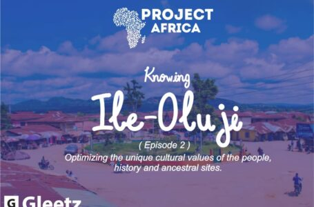 #PROJECTAFRICA: Knowing Ile-Oluji (Episode 2)